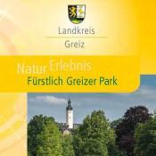 Ausschnitt aus dem NaturErlebnis-Flyer (Vorderseite) des Landkreises Greiz. Zum Download s.a. Webseite der Greizer Parkfreunde unten.